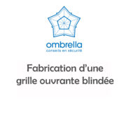 Grille ouvrante blindee